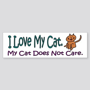 I Love My Cat... Bumper Sticker
