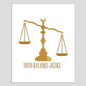 Truth Balance Justice Posters