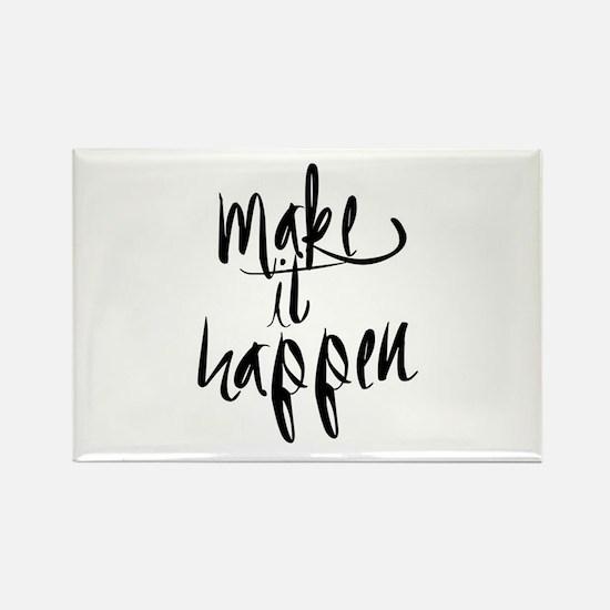 Make It Happen Magnets