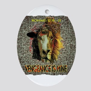 VENGEANCE IS MINE Oval Ornament