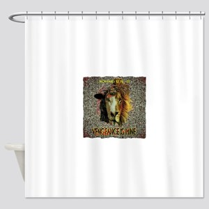 VENGEANCE IS MINE Shower Curtain