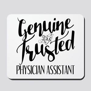 Genuine and Trusted Physician Assistant Mousepad