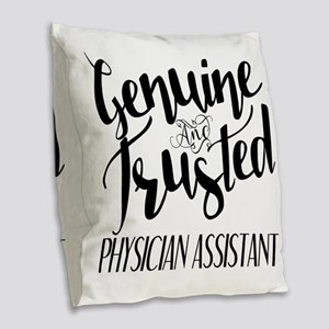 Genuine and Trusted Physician Burlap Throw Pillow