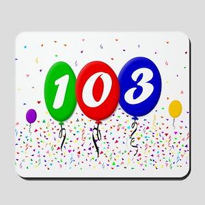 103rd Birthday Mousepad