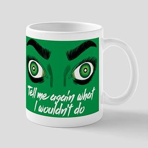 She-Hulk Tell Me Again Mug