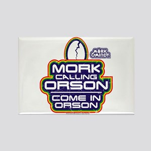 Mork and Mindy: Come In Orson Rectangle Magnet