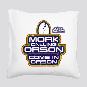 Mork and Mindy: Come In Orson Square Canvas Pillow