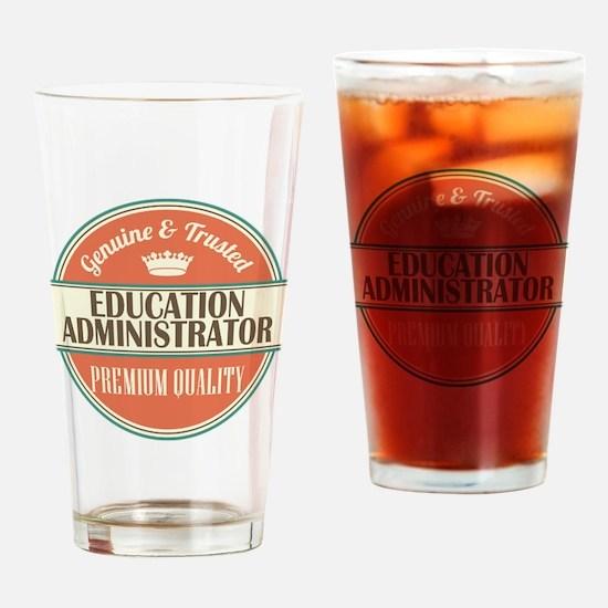education administrator vintage log Drinking Glass