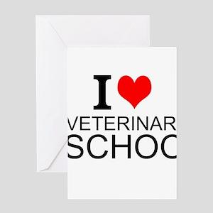 I Love Veterinary School Greeting Cards