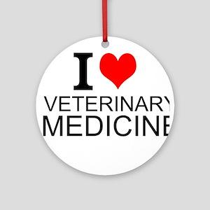 I Love Veterinary Medicine Round Ornament
