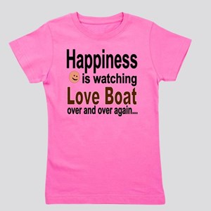 Happiness Is Watching The Love Boat Girl's Tee