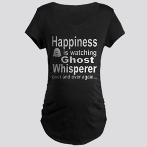 Happiness Is Watching Ghost Whis Maternity T-Shirt