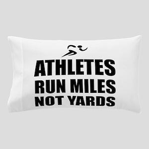 Athletes Run Miles Pillow Case