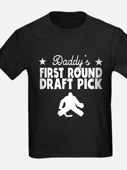 Daddy's First Round Draft Pick Hockey T-Shirt