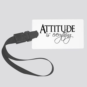Attitude is everything Large Luggage Tag