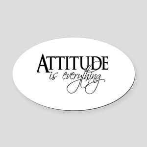 Attitude is everything Oval Car Magnet