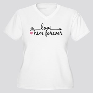 Love Him Forever Couples Plus Size T-Shirt