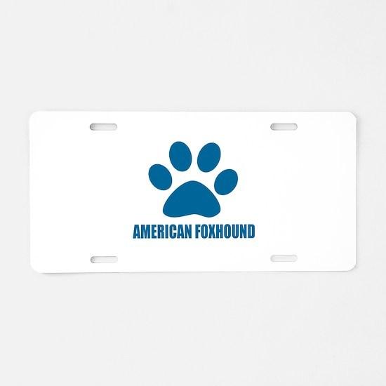 American Foxhound Dog Desig Aluminum License Plate