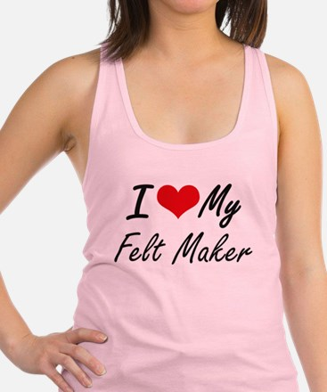 I love my Felt Maker Racerback Tank Top