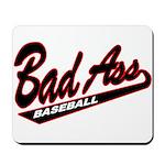 BAD ASS Baseball Mousepad
