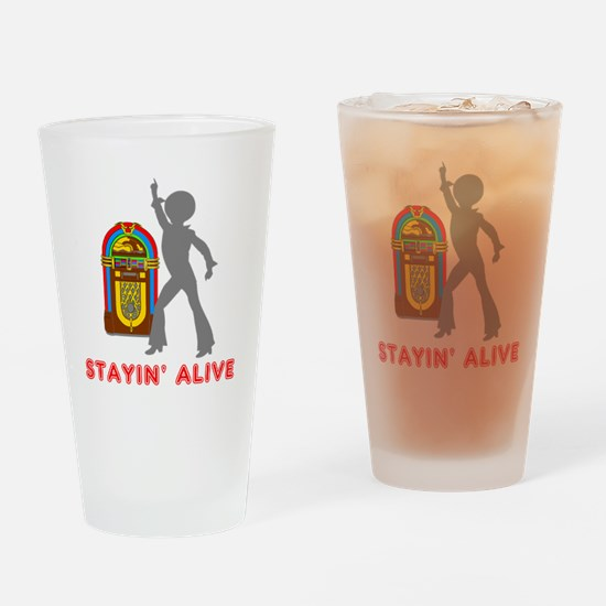 Stayin' Alive Drinking Glass
