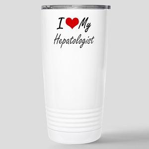 I love my Hepatologist Stainless Steel Travel Mug