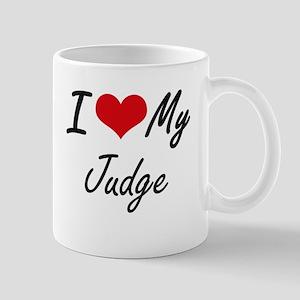 I love my Judge Mugs
