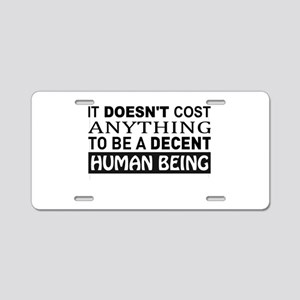 It Doesn't Cost Anything To Aluminum License Plate