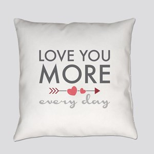 Love You Everyday Everyday Pillow