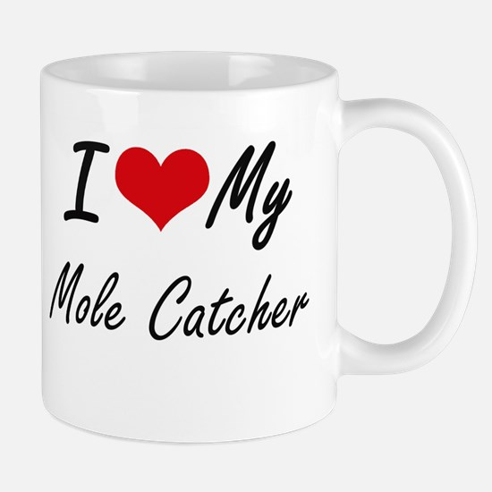 I love my Mole Catcher Mugs