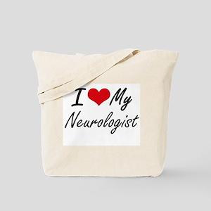 I love my Neurologist Tote Bag