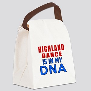 Highland dancing dance is in my D Canvas Lunch Bag
