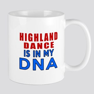 Highland dancing dance is in my DNA Mug