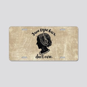 Jane Eyre Hair Don't Care Aluminum License Plate