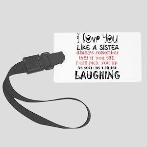 like a sis Large Luggage Tag
