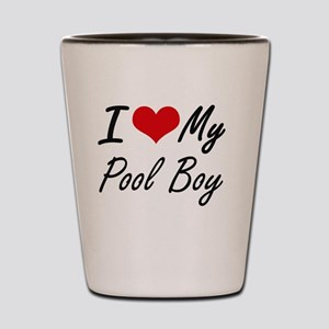 I love my Pool Boy Shot Glass