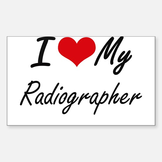 I love my Radiographer Decal