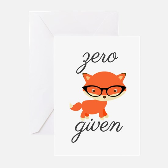 Zero Fox Given Greeting Cards