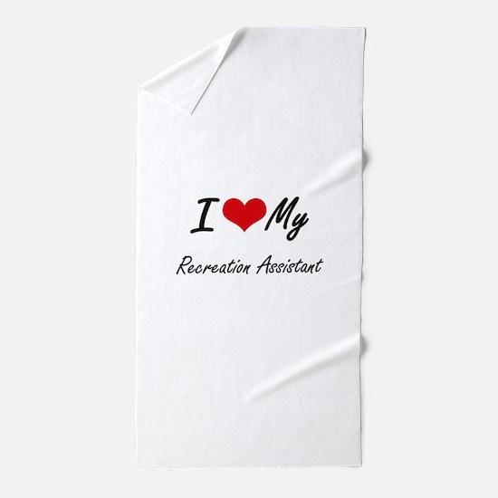 I love my Recreation Assistant Beach Towel