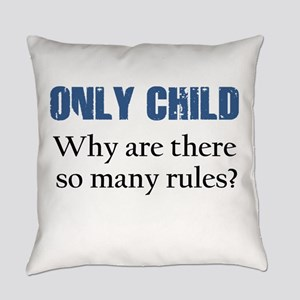 ONLY CHILD 2 Everyday Pillow