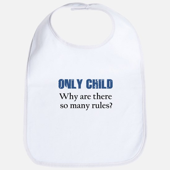ONLY CHILD 2 Bib