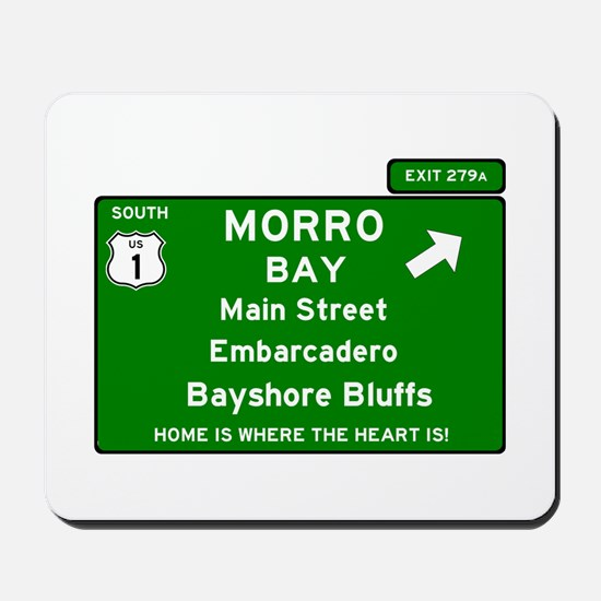 HIGHWAY 1 SIGN - CALIFORNIA - MORRO BAY Mousepad