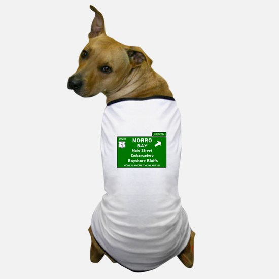 HIGHWAY 1 SIGN - CALIFORNIA - MORRO BA Dog T-Shirt