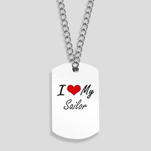 I love my Sailor Dog Tags