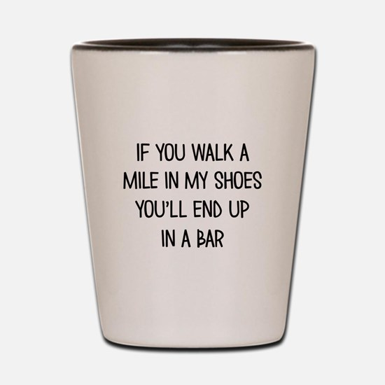 End up in a Bar Shot Glass