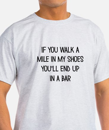 End up in a Bar T-Shirt