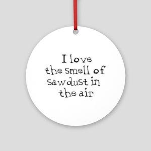 sawdust Round Ornament