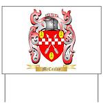 McCaulay Yard Sign