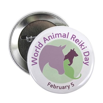 "World Animal Reiki Day 2.25"" Button"