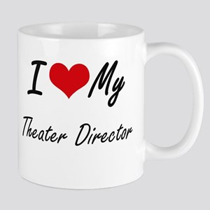 I love my Theater Director Mugs